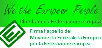 Firma l'Appello per la Federazione europea!