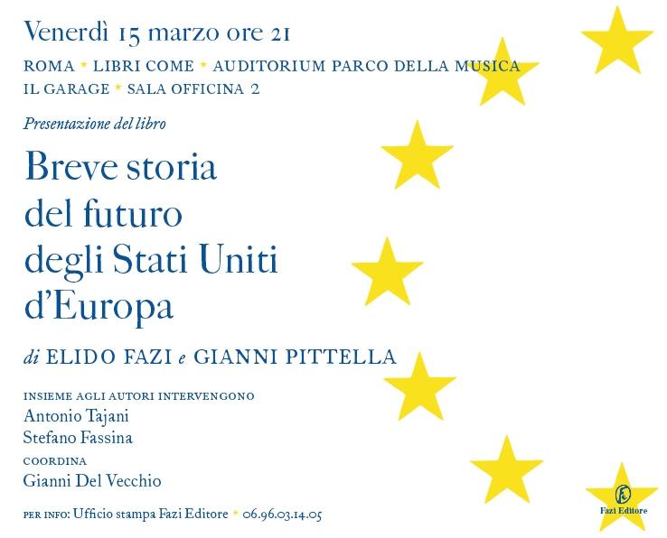 Invito Stati Uniti d'Europa_di Elido Fazi_Gianni Pittella_a Libri Come1